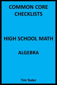Common Core Checklists – High School Math – Algebra