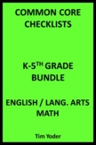 Common Core Checklists – K-5 Bundle - English/Language Arts and Math