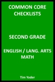 Common Core Checklists – Second Grade English/Language Arts and Math