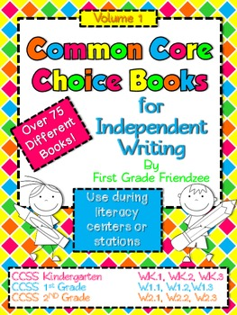 Common Core Choice Books for Independent Writing