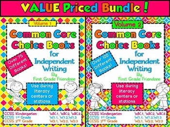 Common Core Choice Books for Independent Writing Vol 1 & 2 BUNDLE