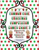 Common Core Christmas Computation Math Games Grade 3