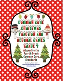 Common Core Christmas Fraction and Decimal Games Grade 4