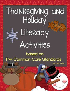 Common Core Christmas, Thanksgiving, and Holiday Literacy Activities