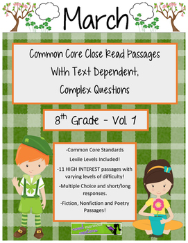 March 8th Common Core Close Read & Comprehension Passages