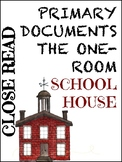 Multiple Perspectives Lesson: One-Room School House Close Read