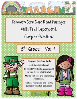 March 5th - Close Read Comprehension Passages w/Complex Text Dependent Questions