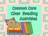 Common Core Close Reading Activities