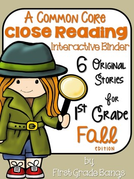 Common Core Close Reading Interactive Binder for Fall 1st grade