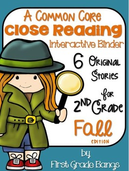 Common Core Close Reading Interactive Binder for Fall 2nd Grade