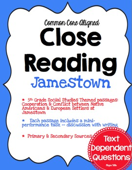 {Common Core} Close Reading ~Text Dependent Questions ~ S.S. Theme ~ Jamestown