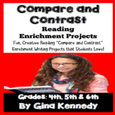 """""""Compare and Contrast"""" Reading and Writing Enrichment Projects"""