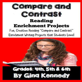 """Compare and Contrast"" Reading and Writing Enrichment Projects"