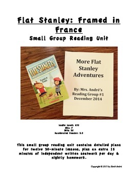 Common Core Complete Reading Unit, Flat Stanley: Framed in France