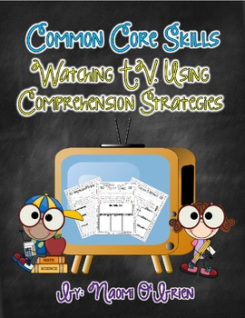 Common Core Comprehension Sheets for Television Shows