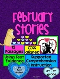 Common Core Comprehension -  Using Text Evidence from February Stories