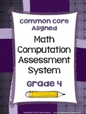 Common Core Computation Assessment System Grade 4