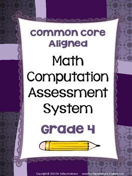 Common Core Computation Assessment System Grade 4