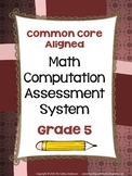 Common Core Computation Assessment System Grade 5
