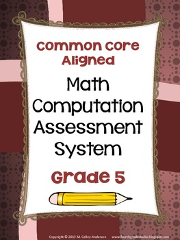 Common Core Computation Assessment System Grade 5