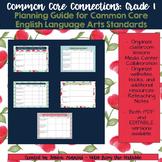 Common Core Connections: Grade 1 ELA Common Core Standards Organizer