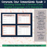Common Core Connections: Grade 3 ELA Common Core Standards Organizer