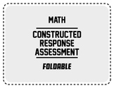 Common Core Constructed Response Assessment Foldable