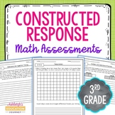 Third Grade Constructed Response Math Assessments - Editable