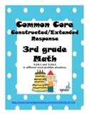 Common Core Constructed/Extended Response 3rd grade Math