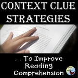 Context Clues: Reading Comprehension Strategies Presentation & Graphic Organizer