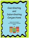 Common Core - Coordinating and Subordinating Conjunctions