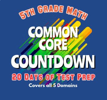 5th Grade Math Common Core Countdown...Daily Practice for Standardized Tests