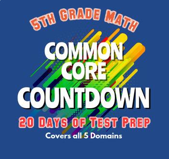 5th Grade Math Common Core Countdown...Standardized Test Prep