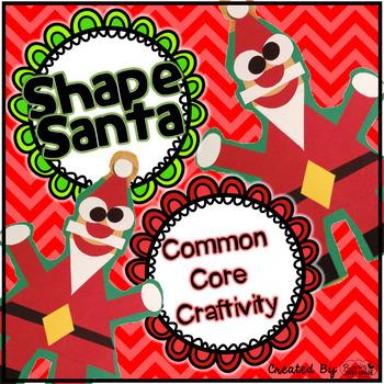 Common Core Craftivity ~ Shape Santa