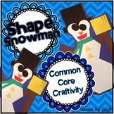 Common Core Craftivity ~ Shape Snowman