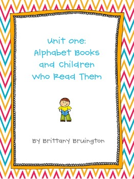Resources to Support Unit 1: Alphabet Books and Children Who Read Them