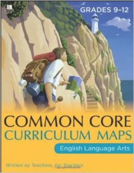 Common Core Curriculum Maps in English Language Arts, Grades 9-12