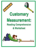 Common Core Customary Measurement Reading Comprehension and Worksheet