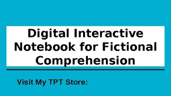 Common Core DIGITAL Interactive Notebook for Fictional Texts