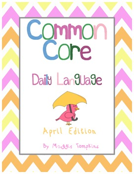Common Core Daily Language April Edition