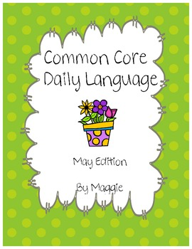 Common Core Daily Language May Edition