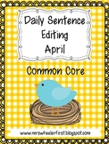 First Grade Sentence Editing: April