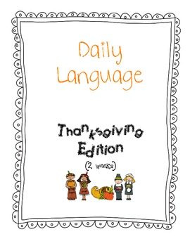 Common Core Daily Language Thanksgiving Edition (2 weeks)