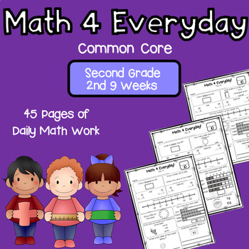 Common Core Daily Math Work - Second Grade 2nd Nine Weeks