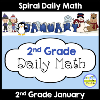 Morning Work Spiral Daily Math   2nd Grade January by In the Math Lab