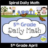 Morning Work Spiral Daily Math | 5th Grade April