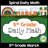Morning Work Spiral Daily Math | 5th Grade March