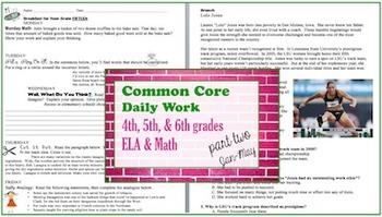 Common Core Daily Work Part II-4th, 5th, & 6th grades ELA & Math