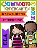 Common Core Data Sheets & Checklists - ELA (Kindergarten)