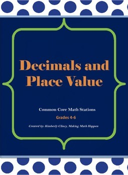 Common Core Math: Decimal Fractions and Place Value Stations